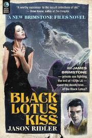 BLACK LOTUS KISS by Jason Ridler