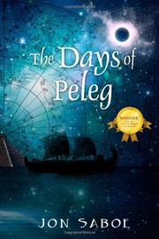 THE DAYS OF PELEG by Jon Saboe