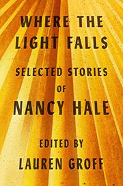 WHERE THE LIGHT FALLS by Lauren Groff
