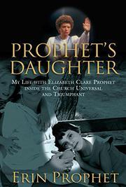 PROPHET'S DAUGHTER by Erin Prophet