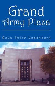 GRAND ARMY PLAZA by Reva Spiro Luxenberg