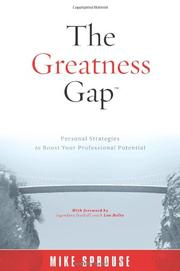 THE GREATNESS GAP by Mike Sprouse