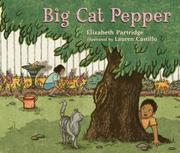 BIG CAT PEPPER by Elizabeth Partridge