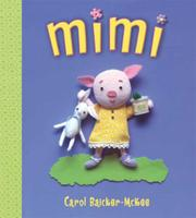MIMI by Carol Baicker-McKee