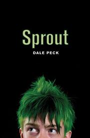 SPROUT by Dale Peck