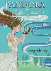 PANDORA GETS JEALOUS by Carolyn Hennesy