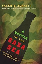 A BOTTLE IN THE GAZA SEA by Valérie Zenatti