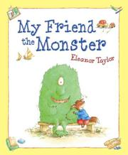 MY FRIEND THE MONSTER by Eleanor Taylor