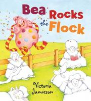 BEA ROCKS THE FLOCK by Victoria Jamieson