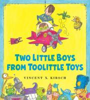 TWO LITTLE BOYS FROM TOOLITTLE TOYS by Vincent K. Kirsch