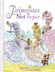 PRINCESSES ARE NOT PERFECT by Kate Lum