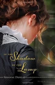 IN THE SHADOW OF THE LAMP by Susanne Dunlap