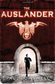 THE AUSLÄNDER by Paul Dowswell