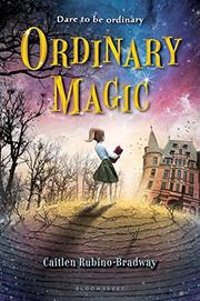 ORDINARY MAGIC by Caitlen Rubino-Bradway