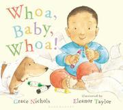 WHOA, BABY, WHOA! by Grace Nichols
