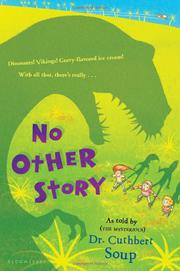 NO OTHER STORY by Cuthbert  Soup