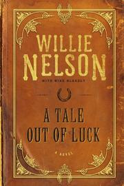A TALE OUT OF LUCK by Willie Nelson