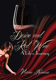 DESIRE AND RED WINE by Victoria Norvaisa