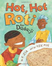 HOT, HOT ROTI FOR DADA-JI by F.  Zia