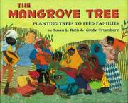 THE MANGROVE TREE by Susan L. Roth