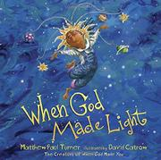 WHEN GOD MADE LIGHT by Matthew Paul Turner
