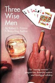 THREE WISE MEN by Robert L. Fenton