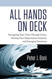 All Hands on Deck by Peter Boni