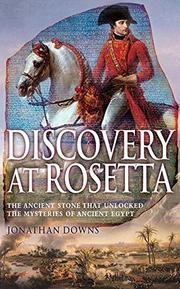 DISCOVERY AT ROSETTA by Jonathan Downs