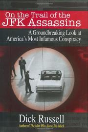 ON THE TRAIL OF THE JFK ASSASSINS by Dick Russell