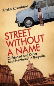 STREET WITHOUT A NAME by Kapka Kassabova