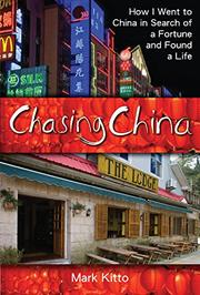 CHASING CHINA by Mark Kitto