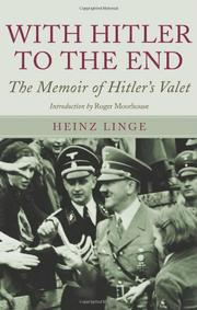 WITH HITLER TO THE END by Heinz Linge
