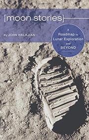 MOON STORIES by John Halajian