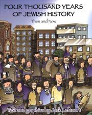 FOUR THOUSAND YEARS OF JEWISH HISTORY by Jack Lefcourt