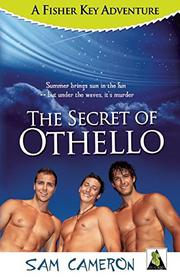 THE SECRET OF OTHELLO by Sam Cameron