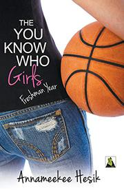 THE YOU KNOW WHO GIRLS by Annameekee Hesik