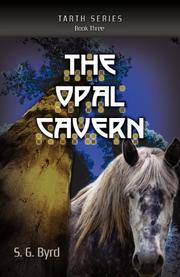 THE OPAL CAVERN by S.G. Byrd