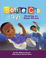 BOTTLE CAP BOYS by Rita Williams-Garcia