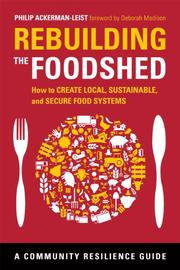 REBUILDING THE FOODSHED by Philip Ackerman-Leist
