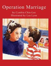 OPERATION MARRIAGE by Cynthia Chin-Lee