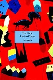 MISS JANE by Kat  Meads
