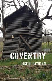 COVENTRY by Joseph Bathanti