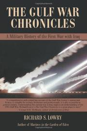 THE GULF WAR CHRONICLES by Richard S. Lowry
