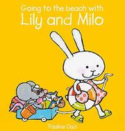 GOING TO THE BEACH WITH LILY AND MILO by Pauline Oud