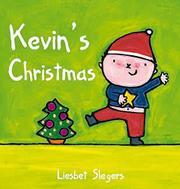 KEVIN'S CHRISTMAS by Liesbet Slegers