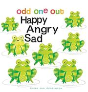 HAPPY ANGRY SAD by Guido van Genechten