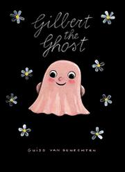 GILBERT THE GHOST by Guido van Genechten