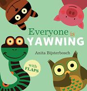 EVERYONE IS YAWNING by Anita Bijsterbosch
