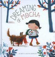 DREAMING OF MOCHA by An Swerts