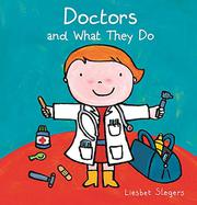 DOCTORS AND WHAT THEY DO by Liesbet Slegers
